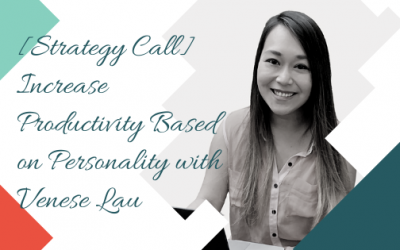 Increase Productivity Based on Personality with Venese Lau