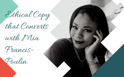 Ethical Copy that Converts with Mia Francis-Poulin